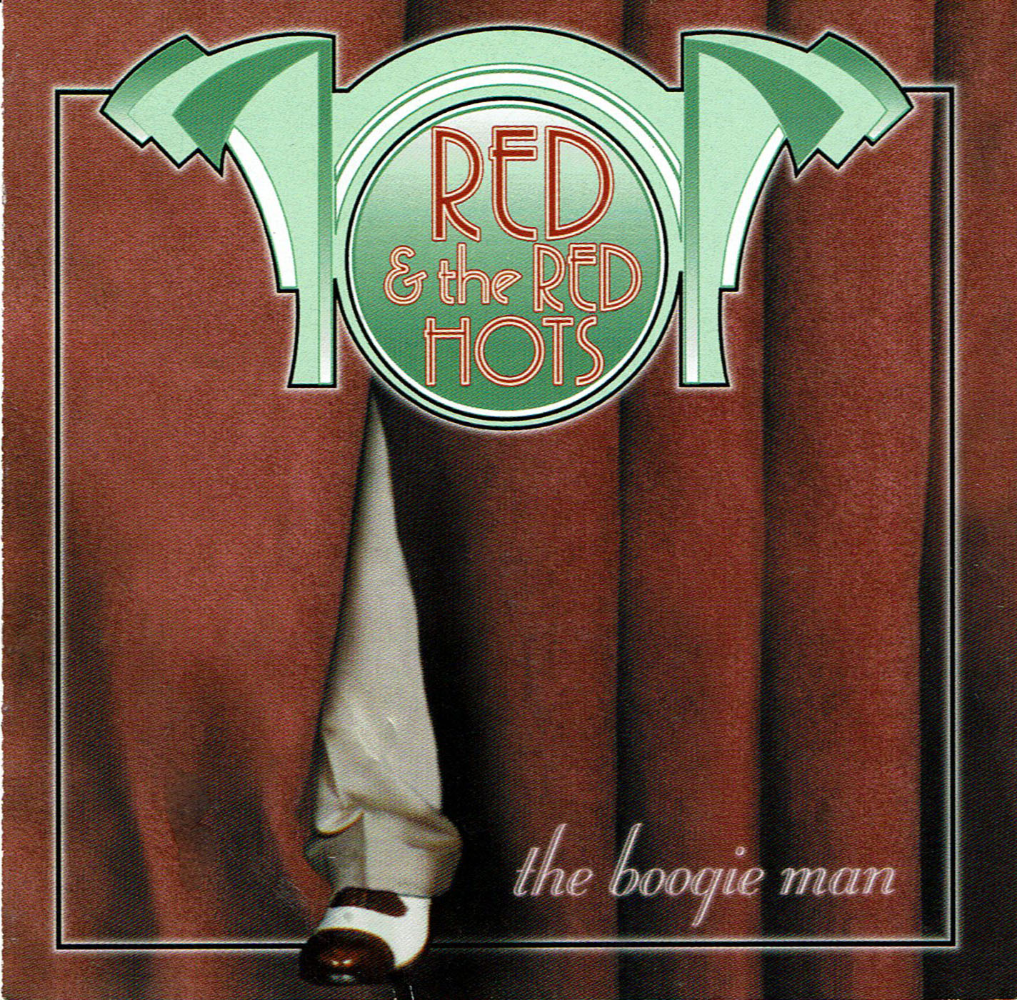 Red and the Red Hots / The Boogie Man * cd & mp3